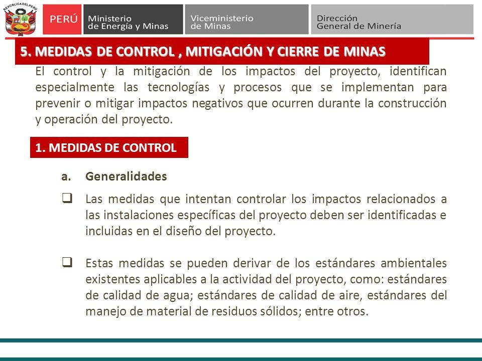 5. MEDIDAS DE CONTROL , MITIGACIÓN Y CIERRE DE MINAS