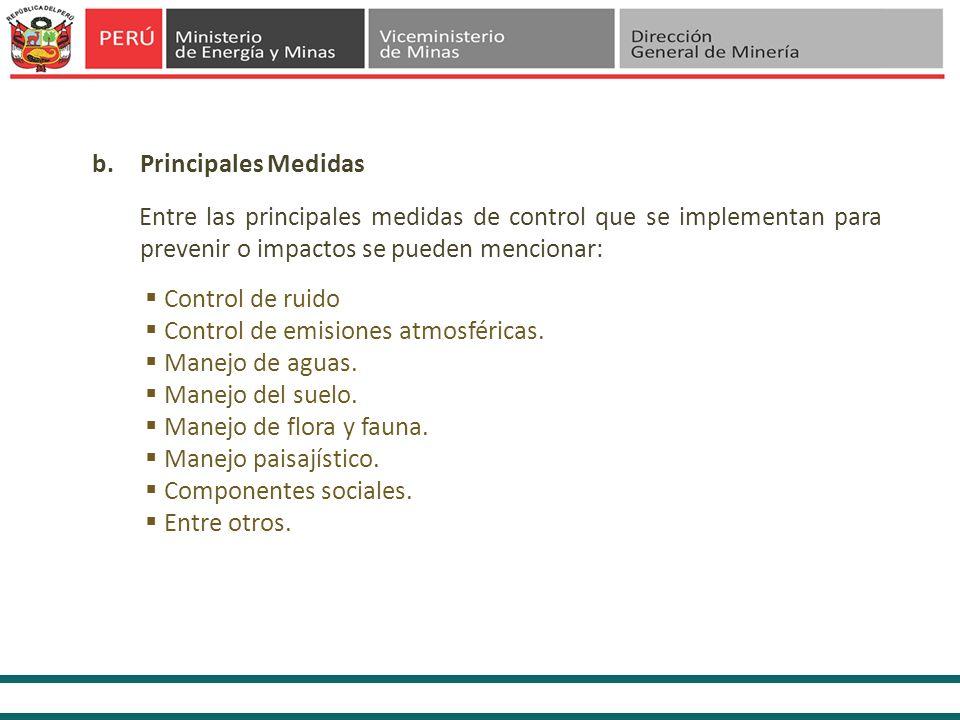 Principales Medidas Entre las principales medidas de control que se implementan para prevenir o impactos se pueden mencionar: