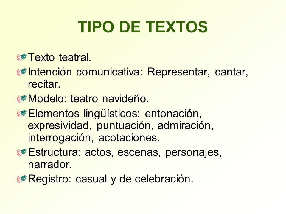 TIPO DE TEXTOS Texto teatral.