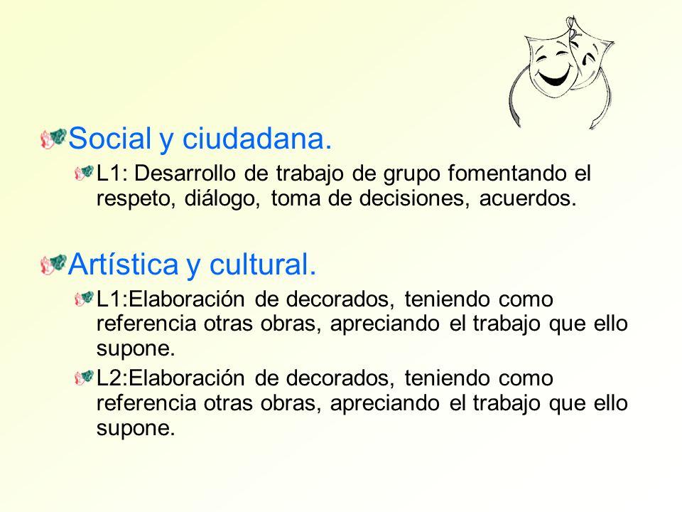 Social y ciudadana. Artística y cultural.
