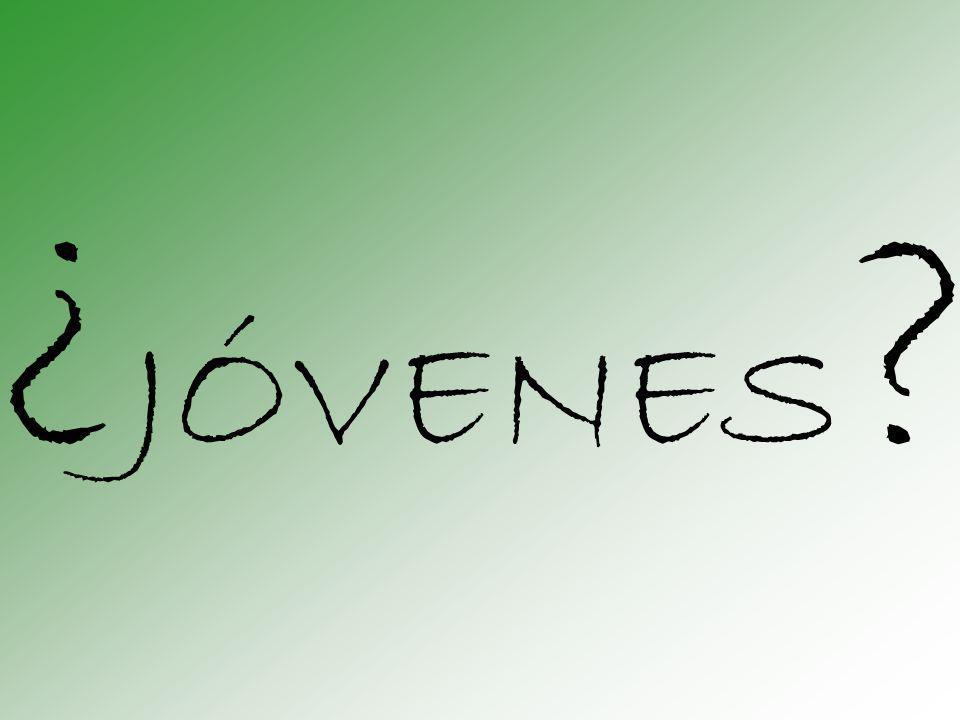 ¿JÓVENES