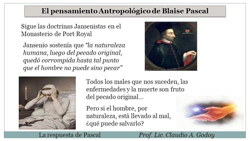 El pensamiento Antropológico de Blaise Pascal