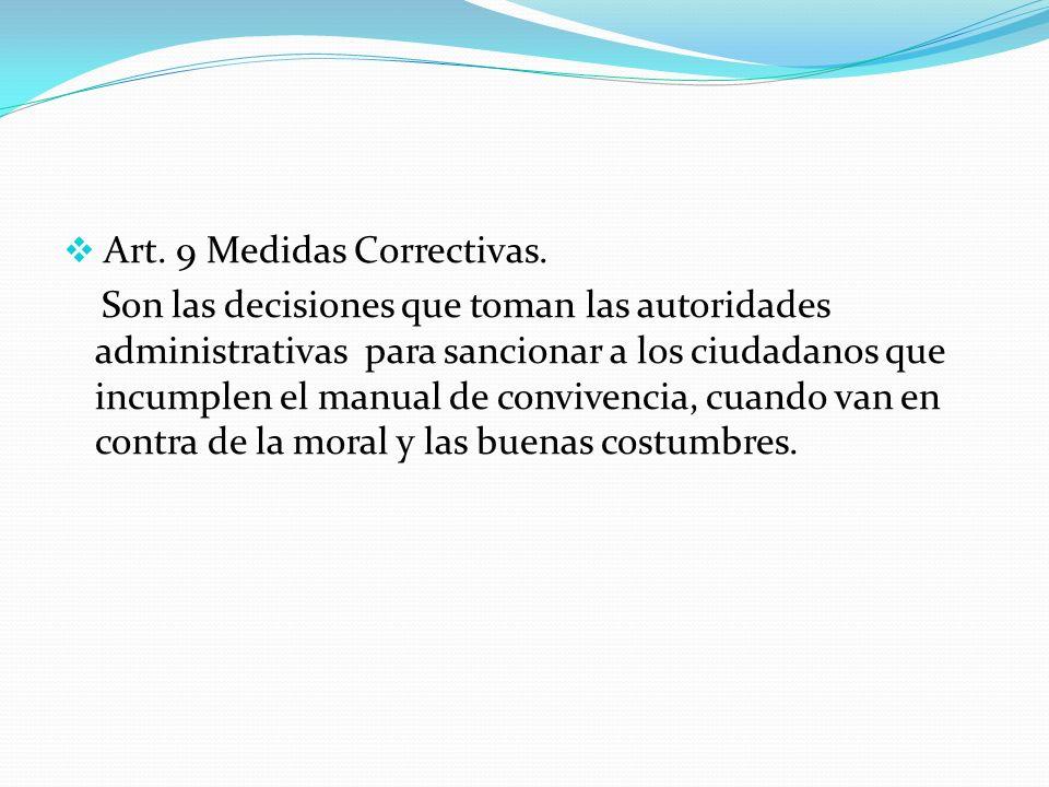 Art. 9 Medidas Correctivas.