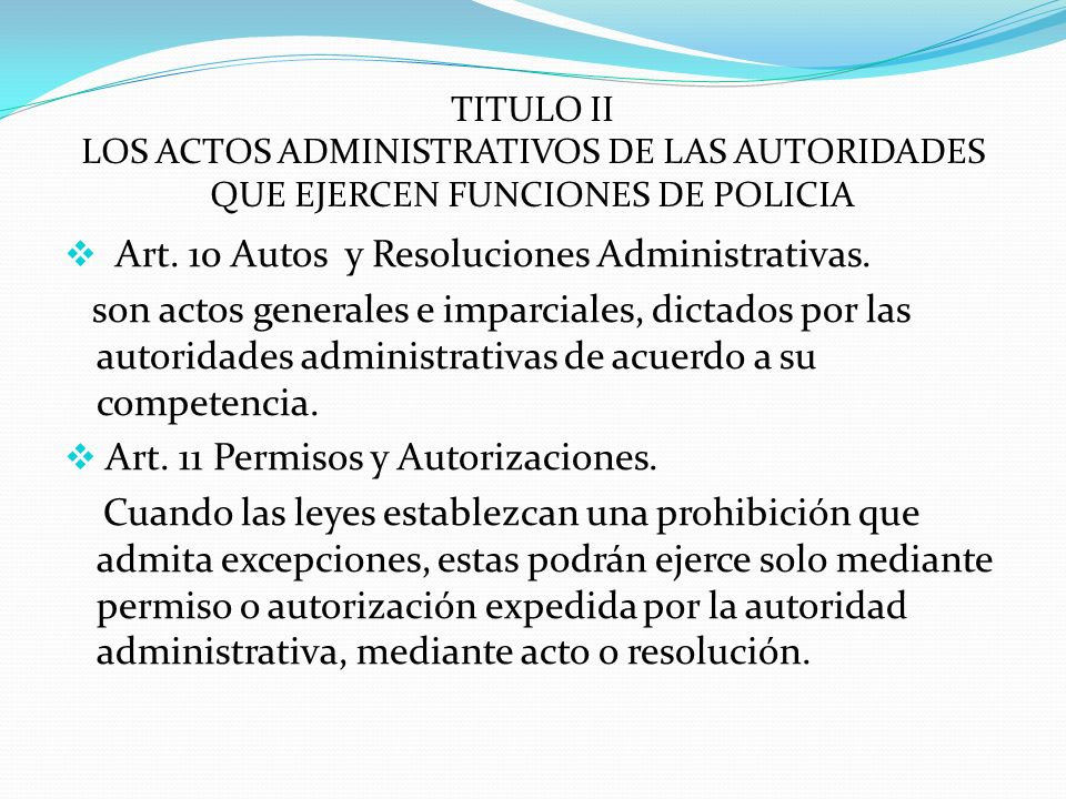 Art. 10 Autos y Resoluciones Administrativas.