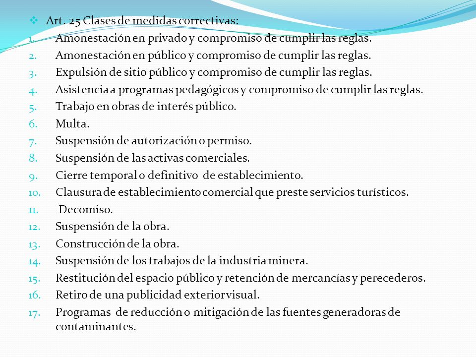 Art. 25 Clases de medidas correctivas:
