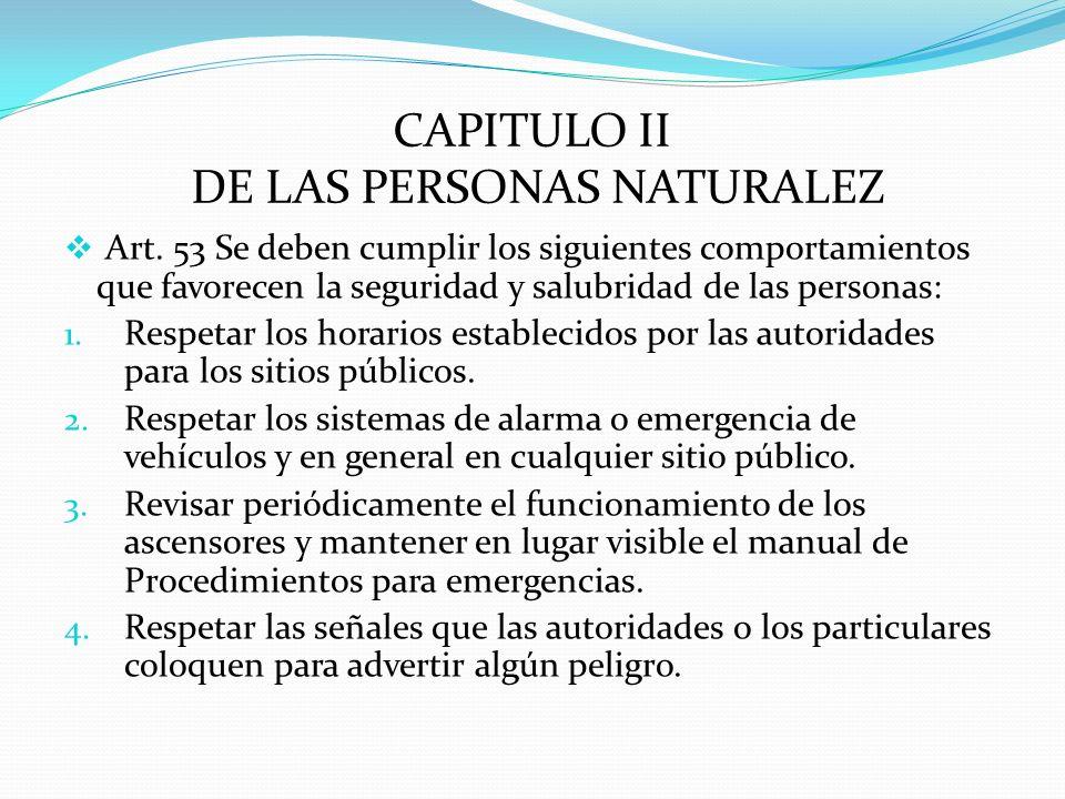 CAPITULO II DE LAS PERSONAS NATURALEZ