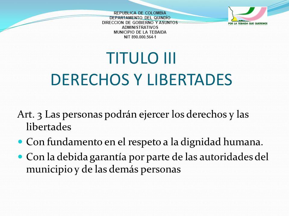TITULO III DERECHOS Y LIBERTADES