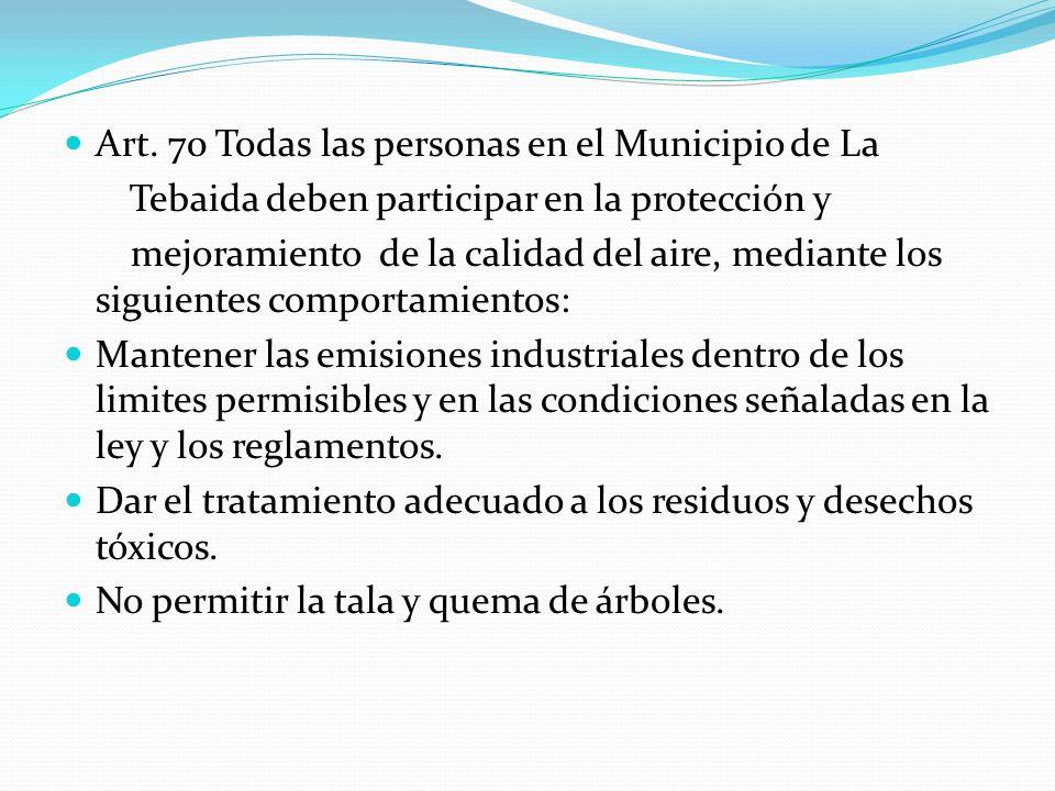 Art. 70 Todas las personas en el Municipio de La