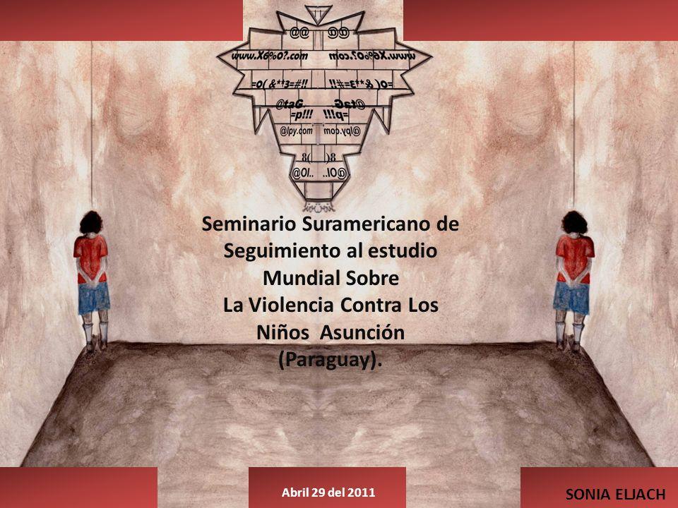 Seminario Suramericano de Seguimiento al estudio Mundial Sobre