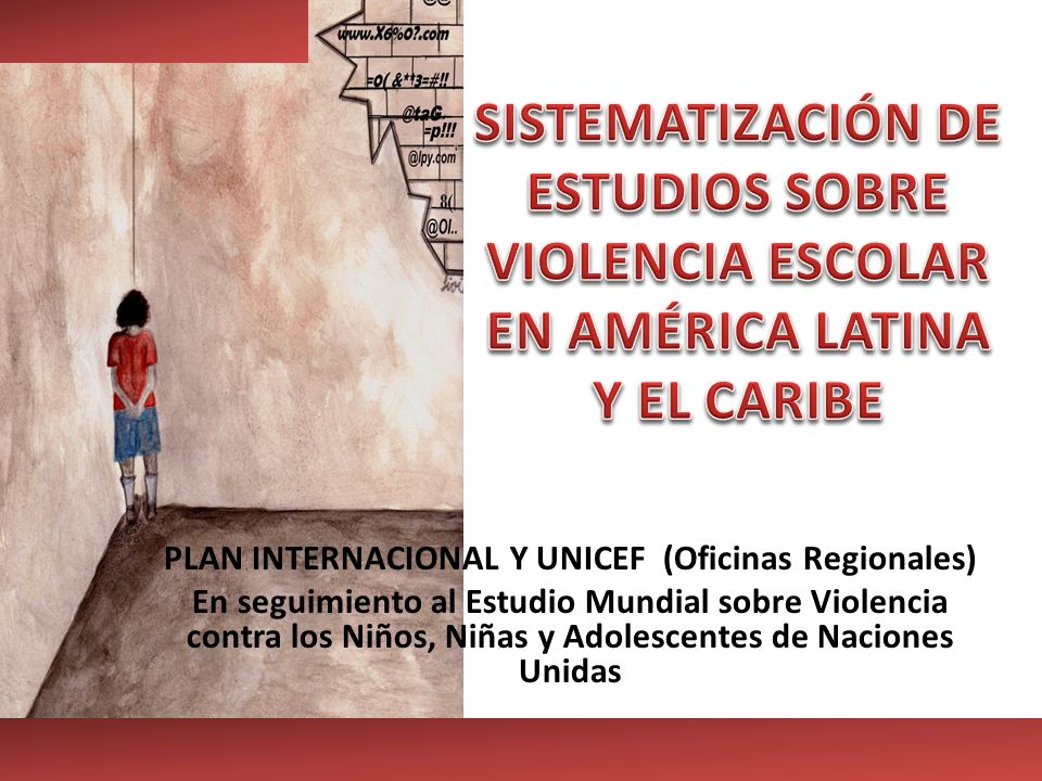 PLAN INTERNACIONAL Y UNICEF (Oficinas Regionales)