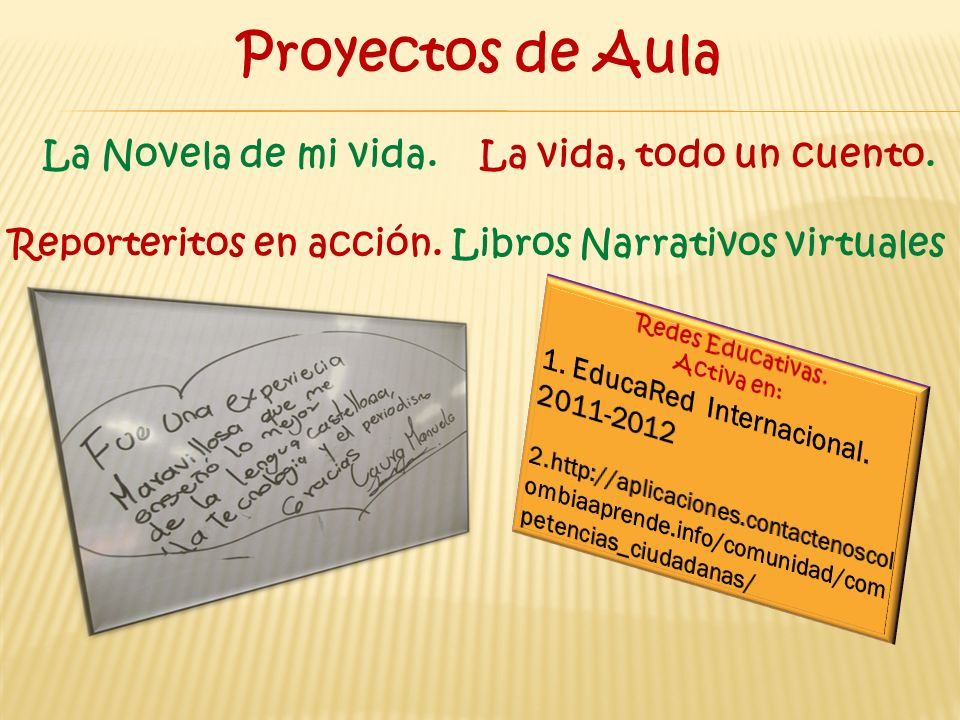 Proyectos de Aula La Novela de mi vida. La vida, todo un cuento.