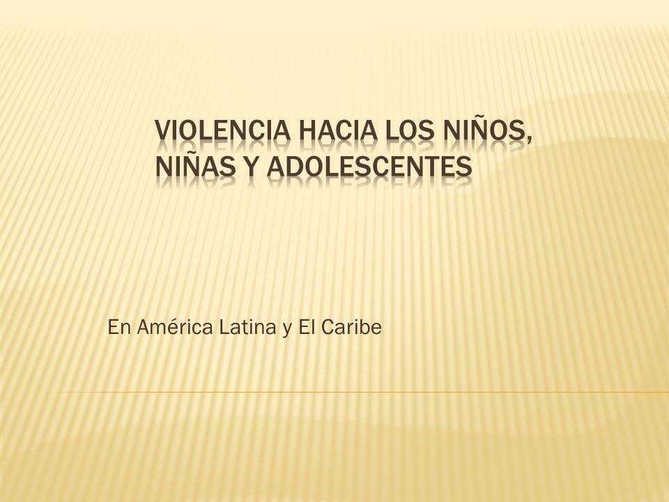 Violencia hacia los Niños, Niñas y Adolescentes