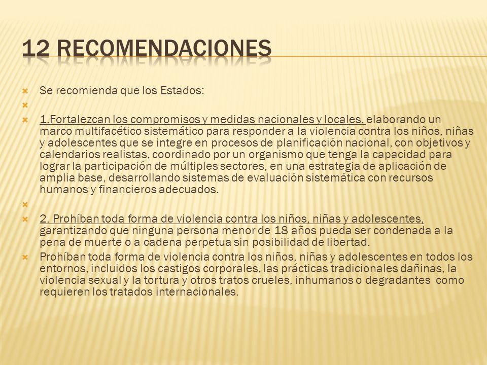 12 recomendaciones Se recomienda que los Estados: