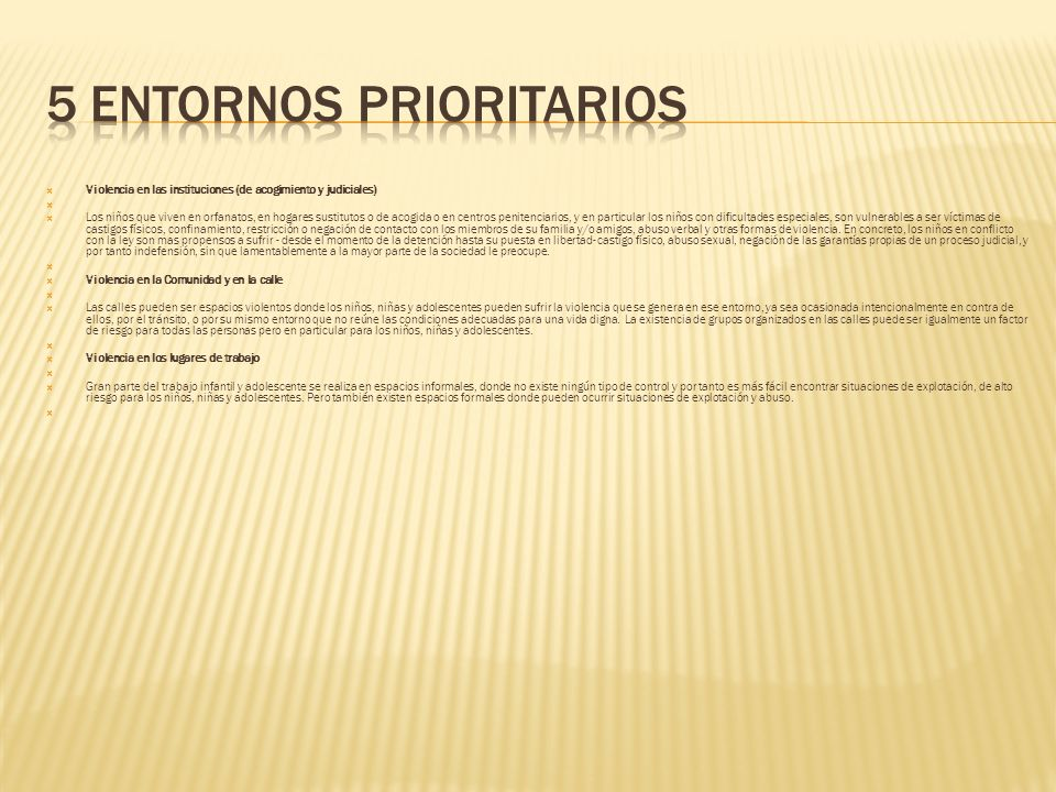 5 entornos prioritarios