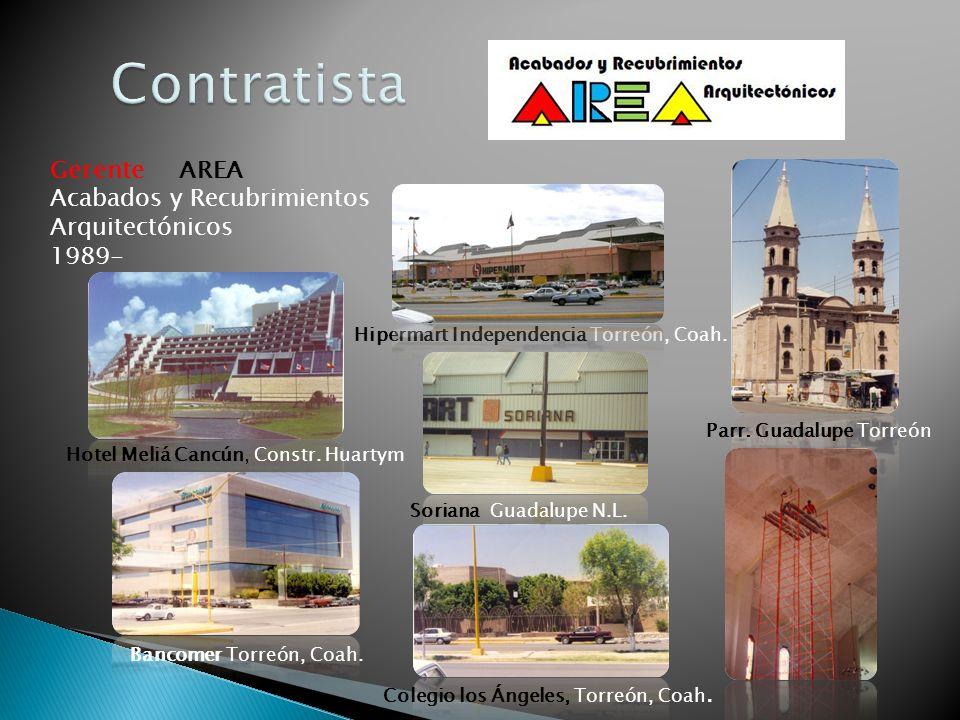 Contratista Gerente AREA Acabados y Recubrimientos Arquitectónicos