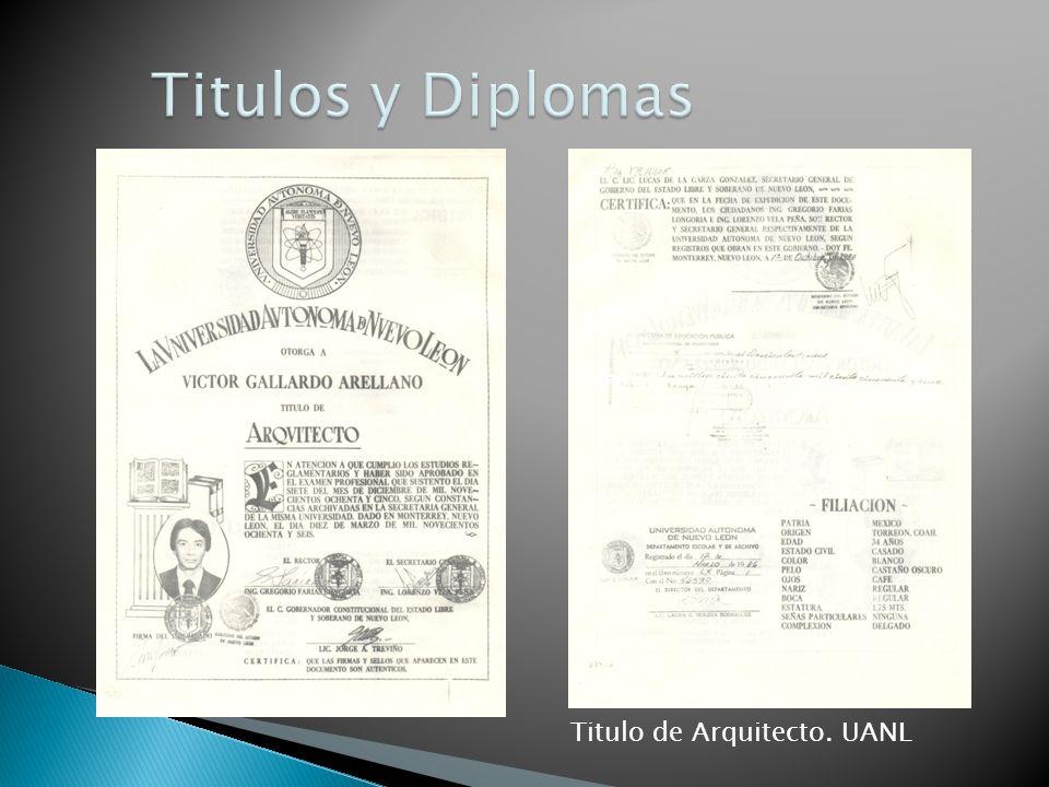Titulos y Diplomas Titulo de Arquitecto. UANL