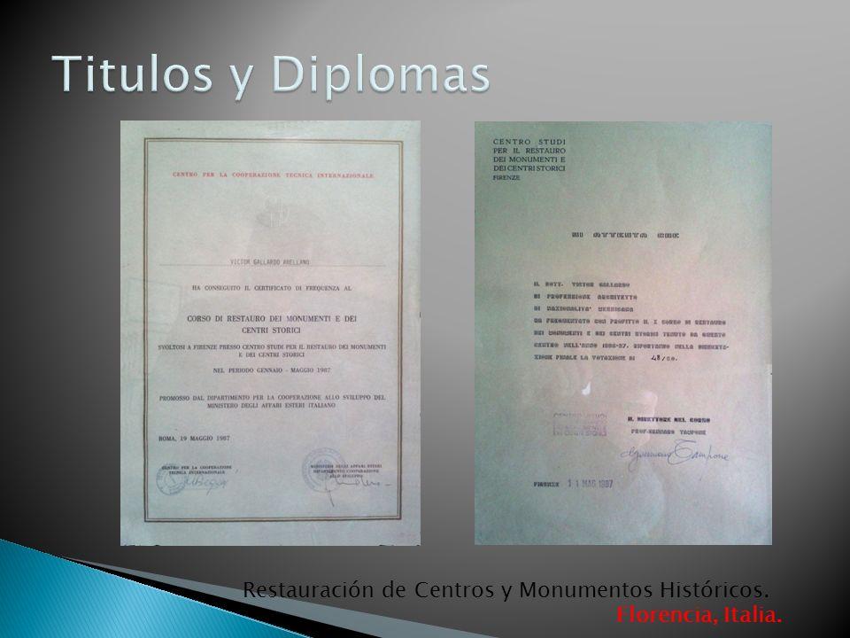 Titulos y Diplomas Restauración de Centros y Monumentos Históricos.