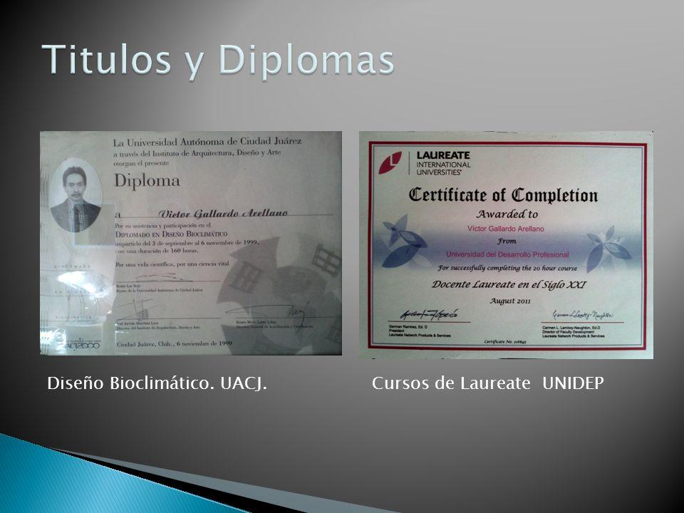 Titulos y Diplomas Diseño Bioclimático. UACJ.