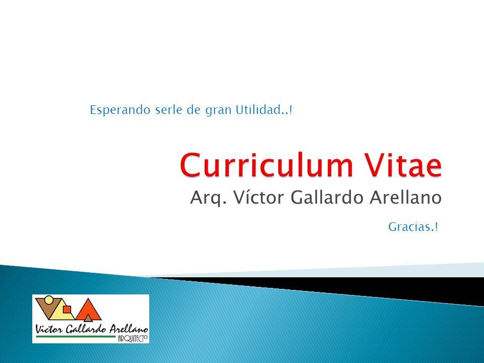 Arq. Víctor Gallardo Arellano