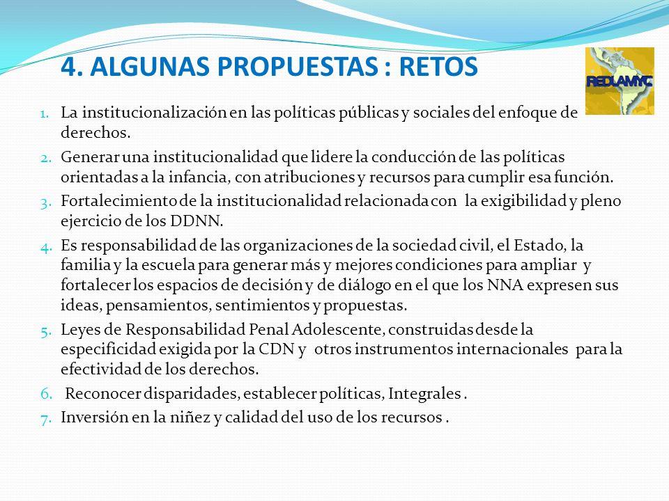 4. ALGUNAS PROPUESTAS : RETOS