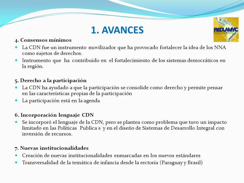 1. AVANCES 4. Consensos mínimos