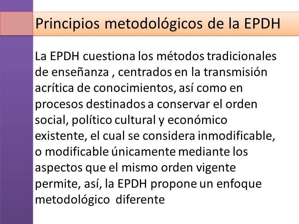 Principios metodológicos de la EPDH