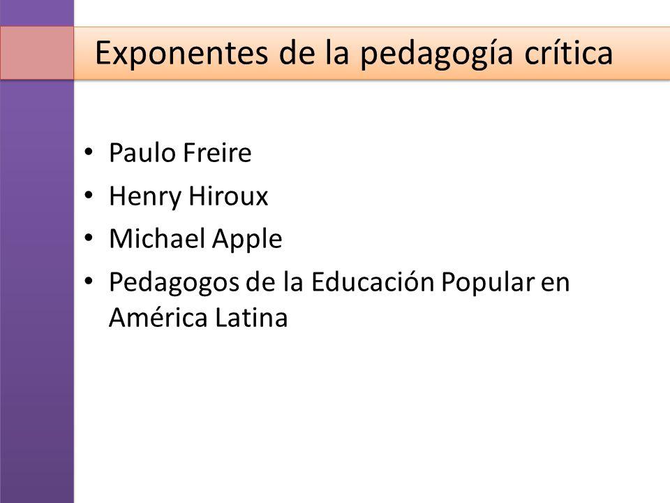 Exponentes de la pedagogía crítica