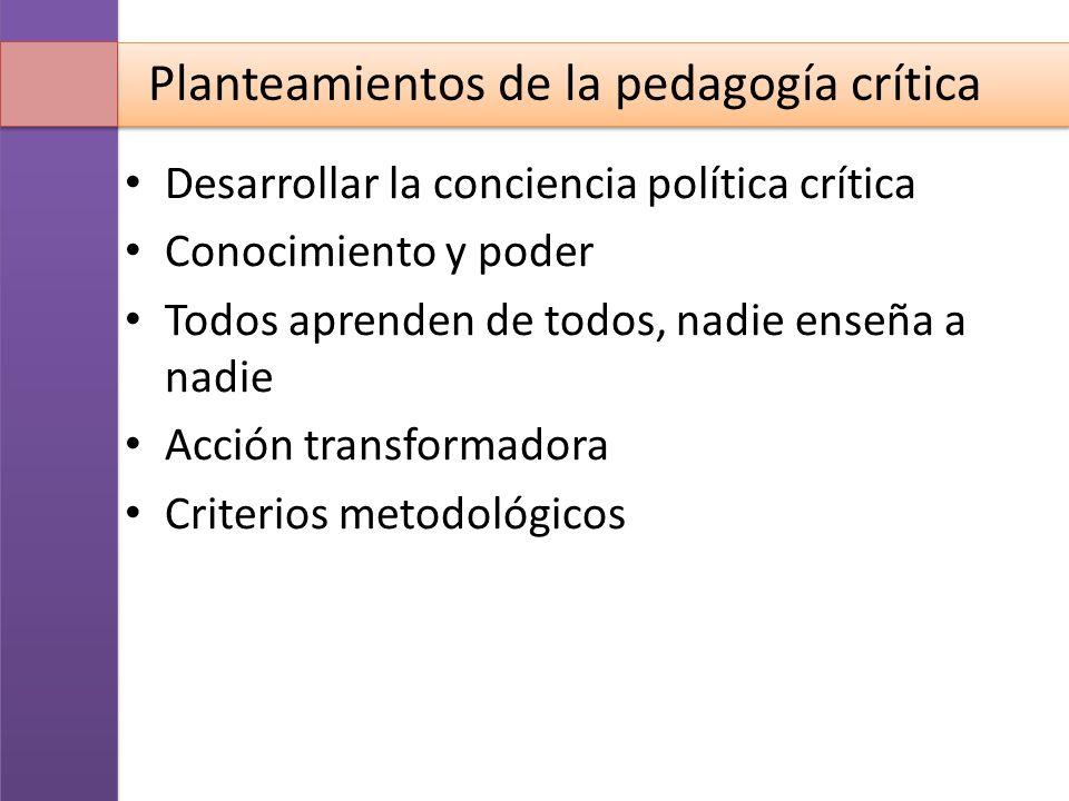 Planteamientos de la pedagogía crítica