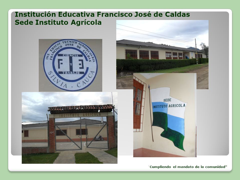 Institución Educativa Francisco José de Caldas Sede Instituto Agrícola