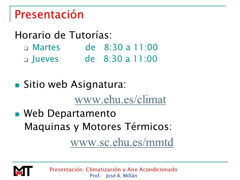 Presentación: Climatización y Aire Acondicionado
