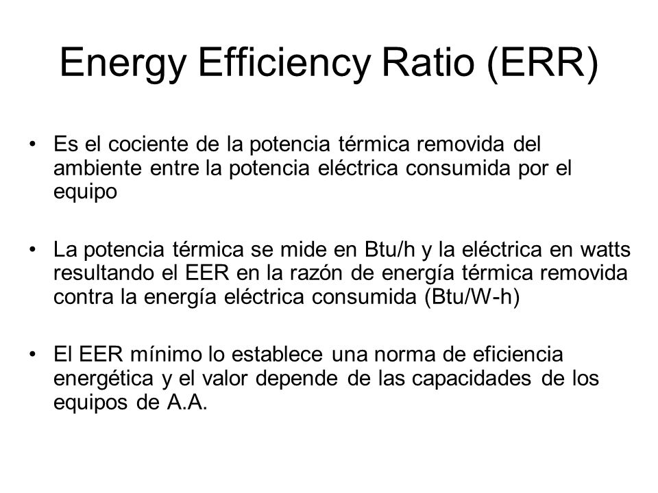 Energy Efficiency Ratio (ERR)