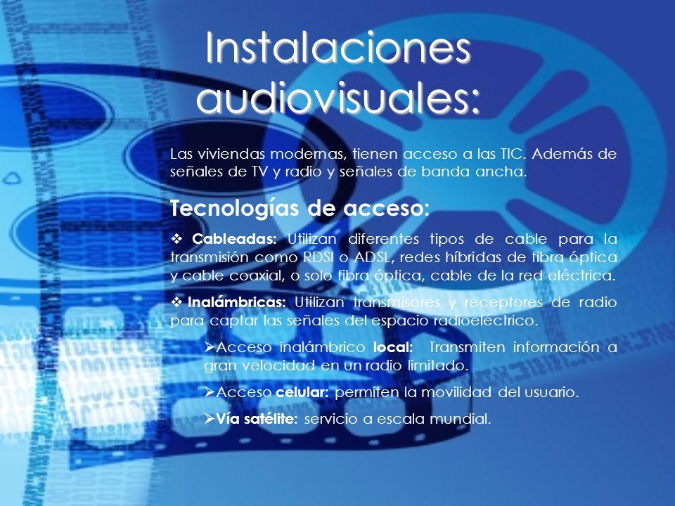 Instalaciones audiovisuales: