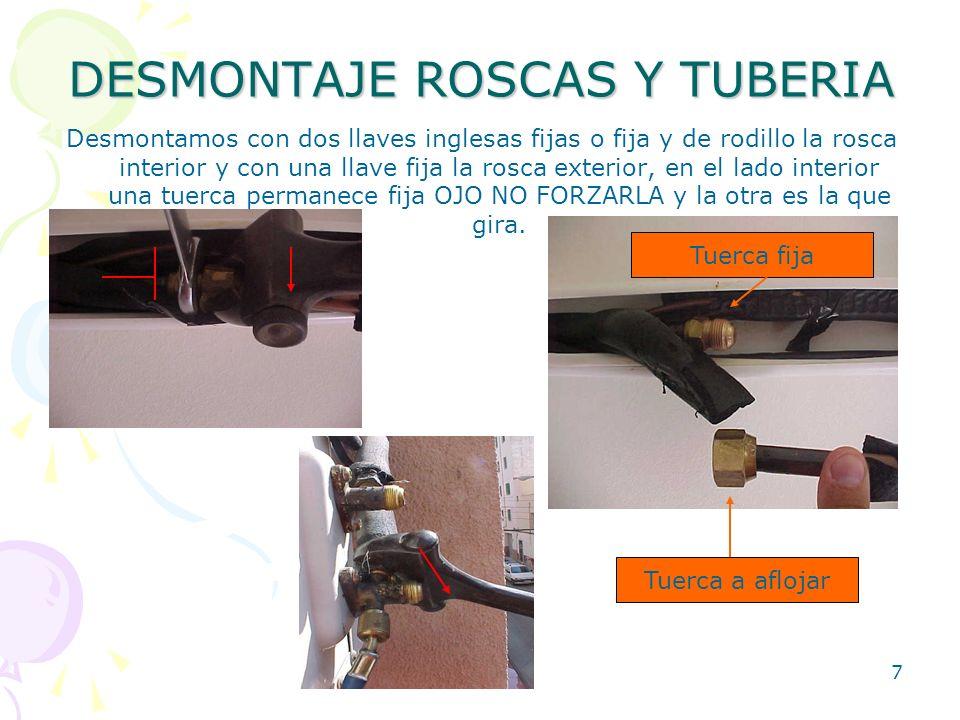 DESMONTAJE ROSCAS Y TUBERIA