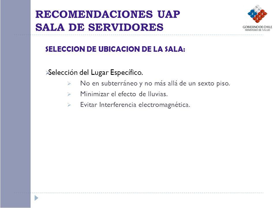 RECOMENDACIONES UAP SALA DE SERVIDORES