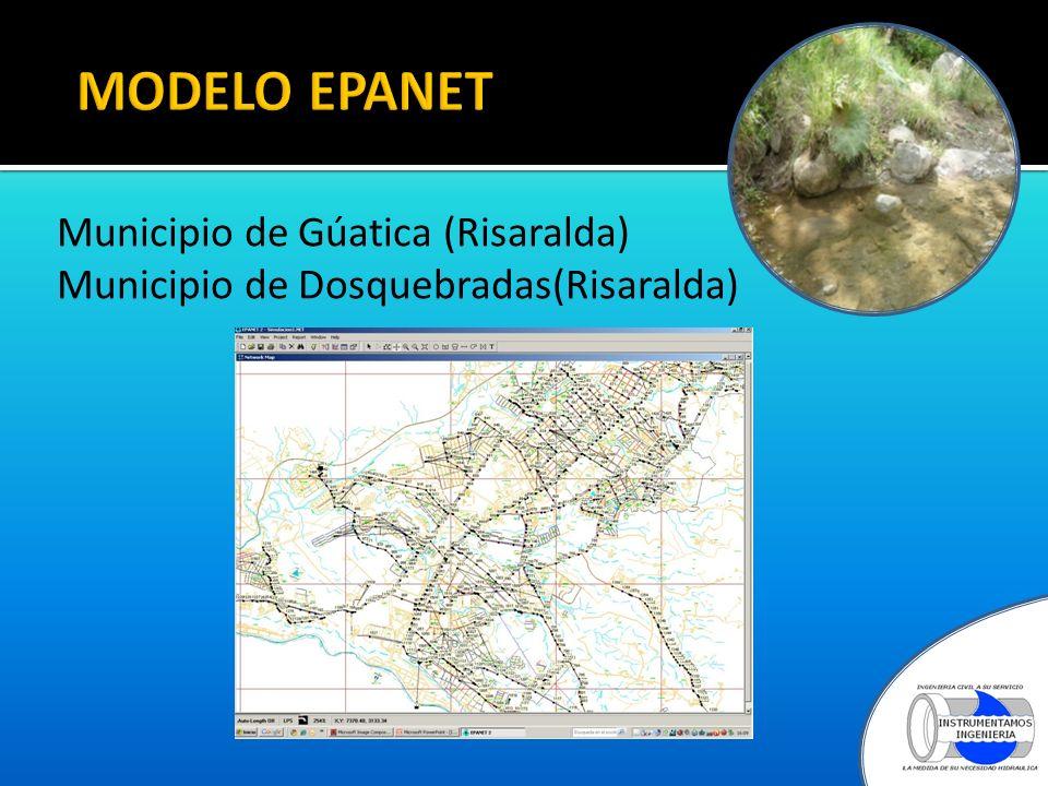 MODELO EPANET Municipio de Gúatica (Risaralda) Municipio de Dosquebradas(Risaralda)