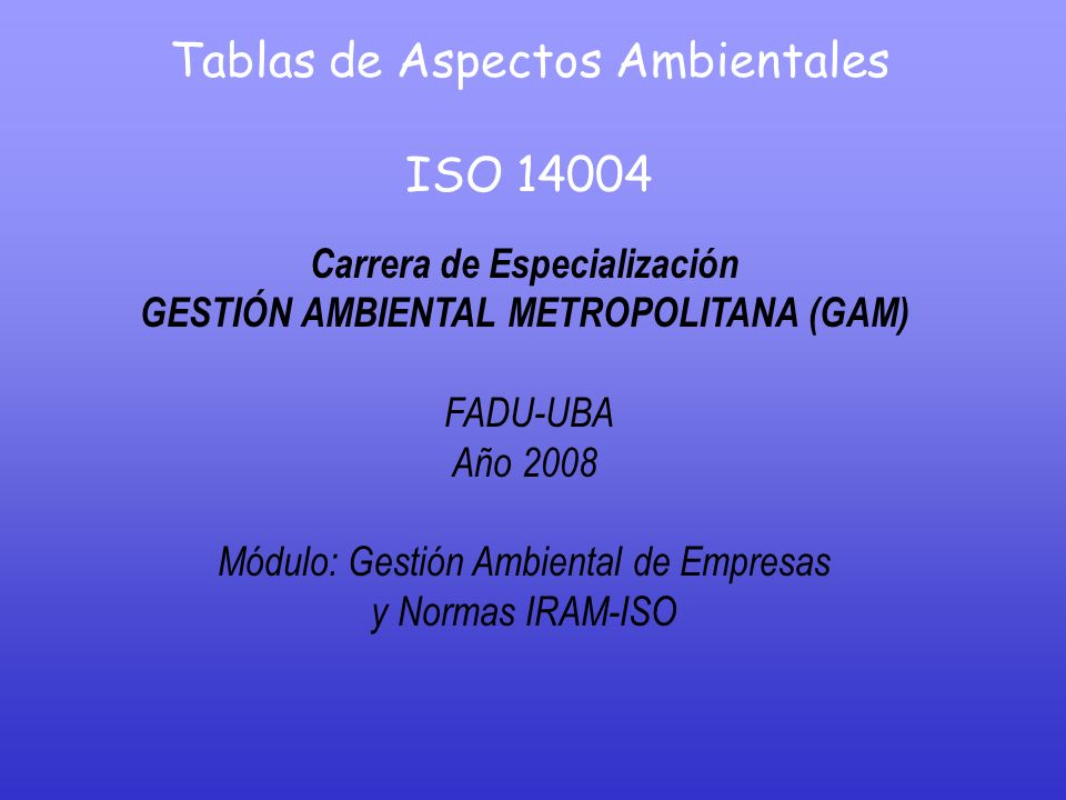 Carrera de Especialización GESTIÓN AMBIENTAL METROPOLITANA (GAM)