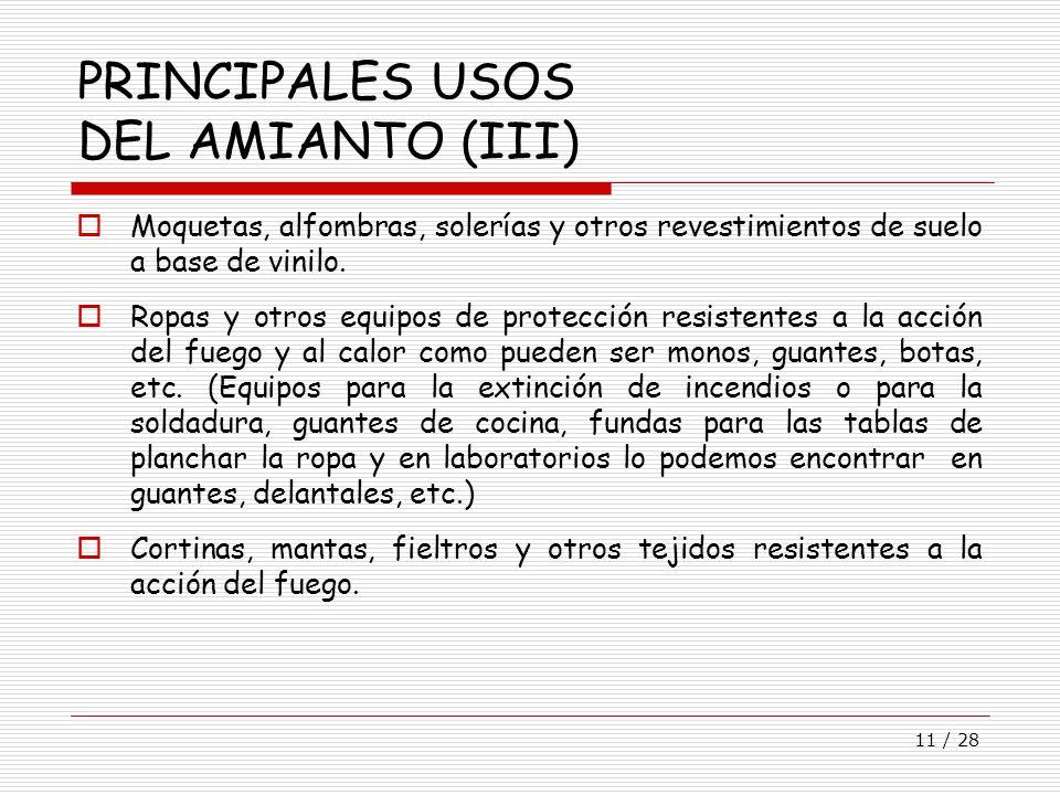PRINCIPALES USOS DEL AMIANTO (III)