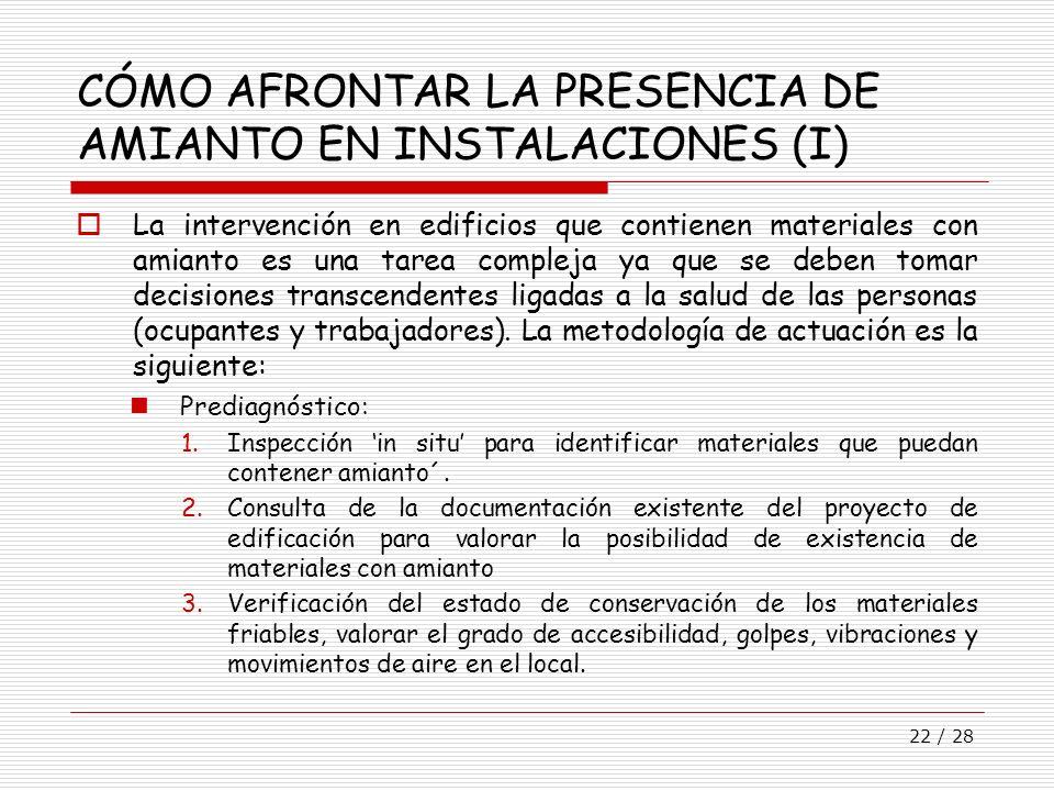 CÓMO AFRONTAR LA PRESENCIA DE AMIANTO EN INSTALACIONES (I)