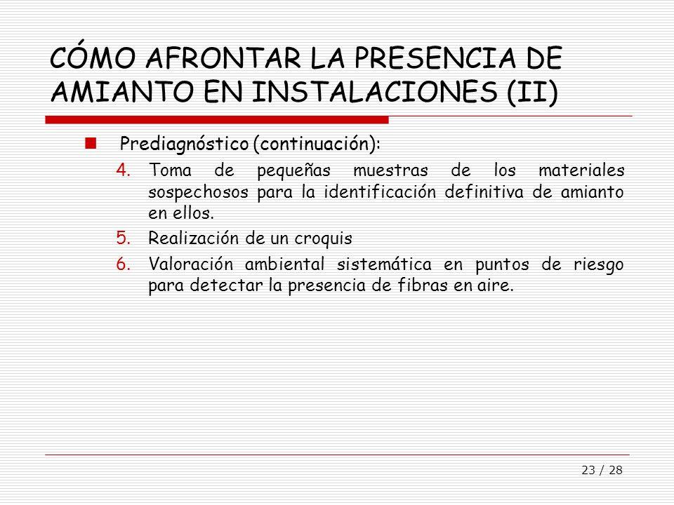 CÓMO AFRONTAR LA PRESENCIA DE AMIANTO EN INSTALACIONES (II)