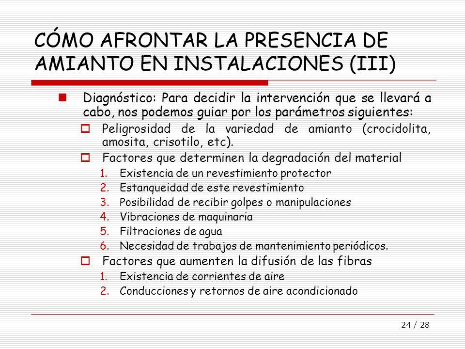 CÓMO AFRONTAR LA PRESENCIA DE AMIANTO EN INSTALACIONES (III)