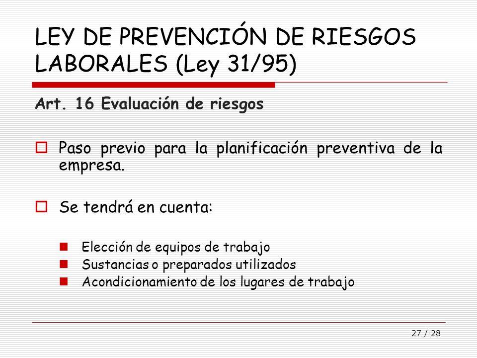 LEY DE PREVENCIÓN DE RIESGOS LABORALES (Ley 31/95)