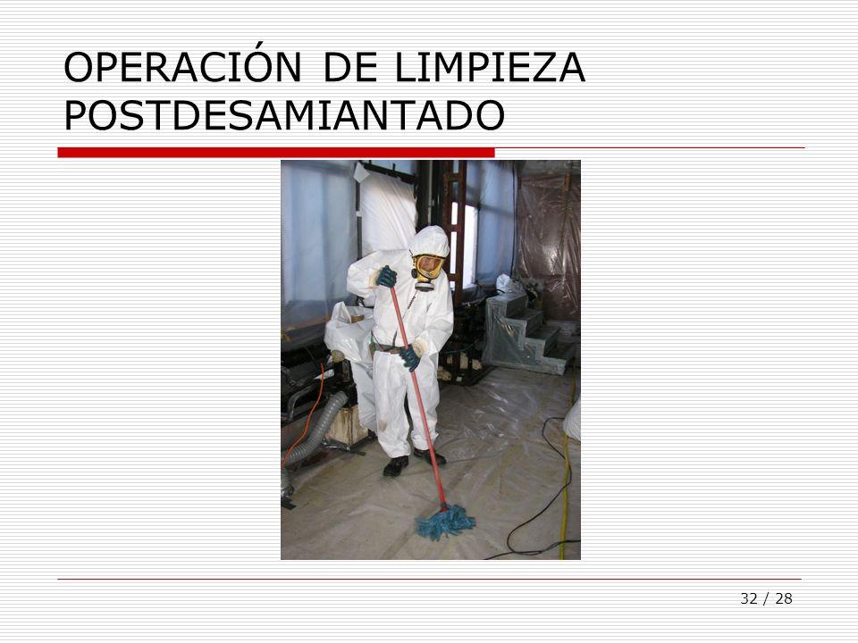 OPERACIÓN DE LIMPIEZA POSTDESAMIANTADO