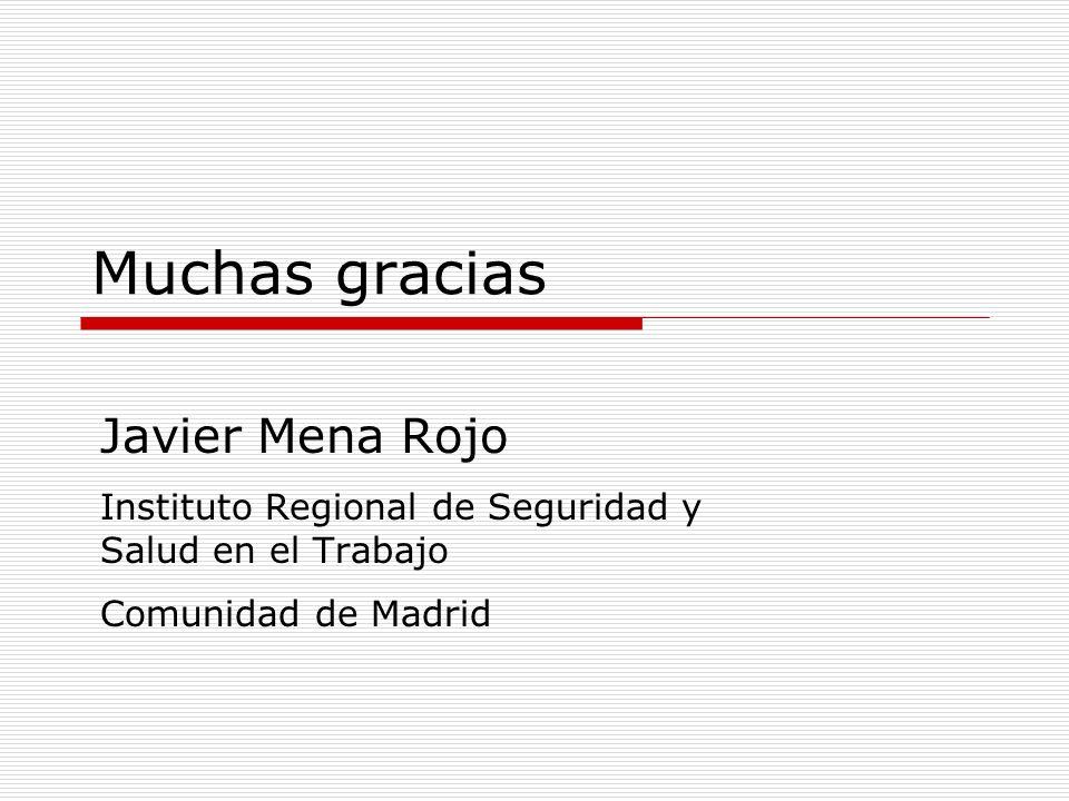 Muchas gracias Javier Mena Rojo