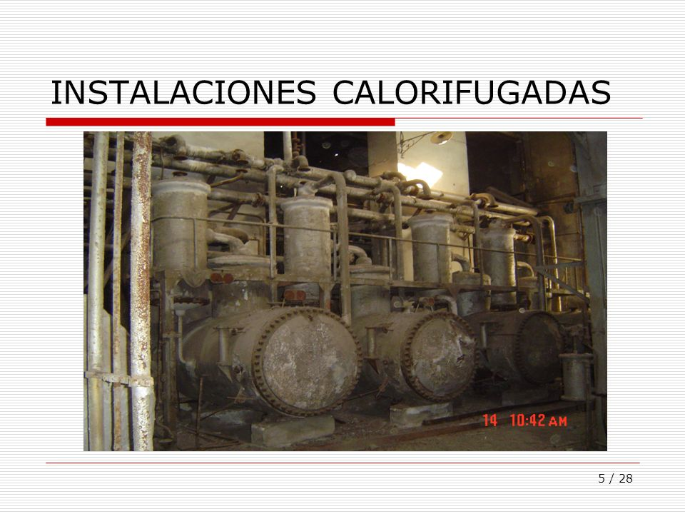 INSTALACIONES CALORIFUGADAS