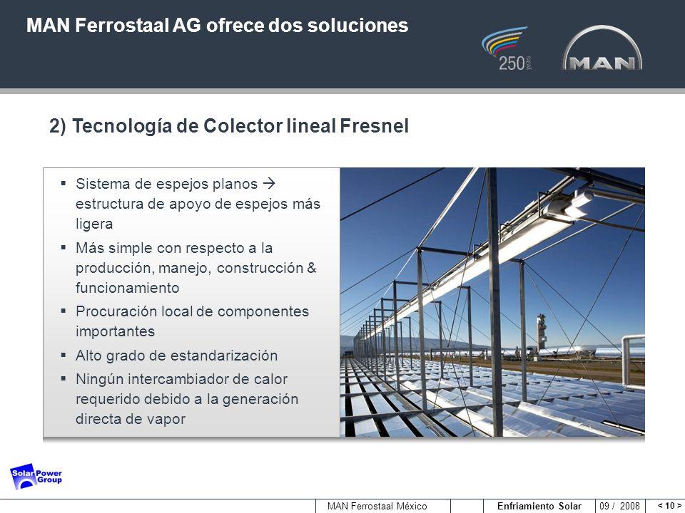 MAN Ferrostaal AG ofrece dos soluciones