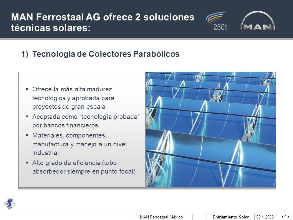 MAN Ferrostaal AG ofrece 2 soluciones técnicas solares: