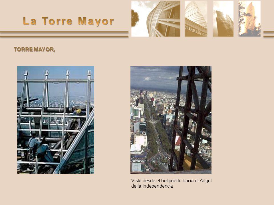TORRE MAYOR, Vista desde el helipuerto hacia el Ángel de la Independencia