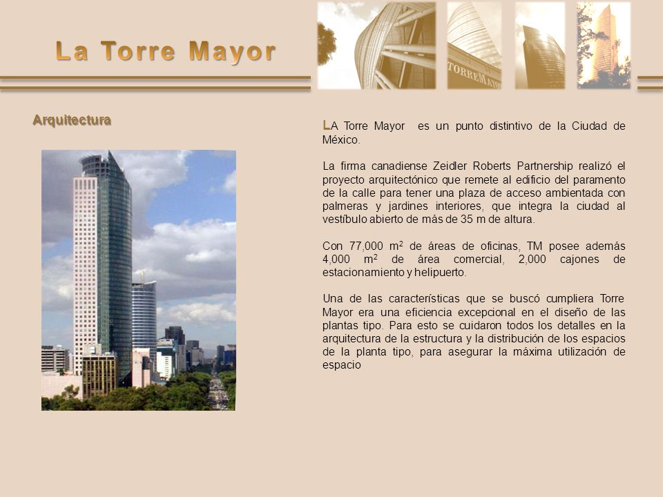LA Torre Mayor es un punto distintivo de la Ciudad de México.