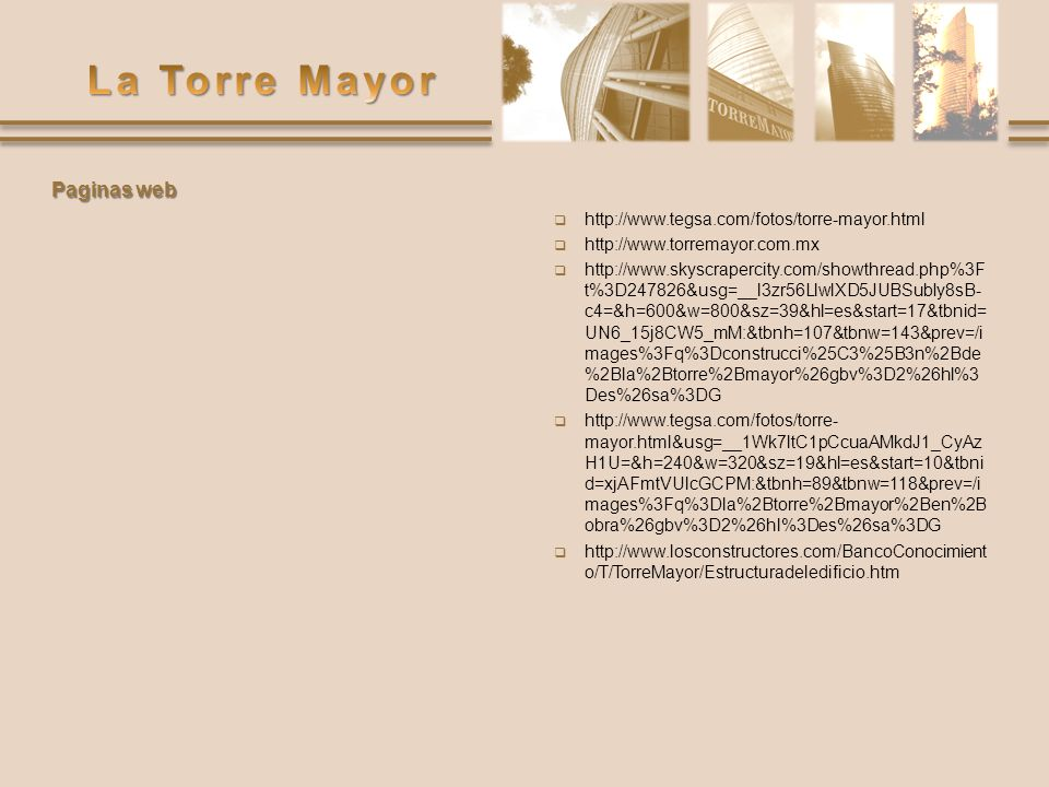Paginas web http://www.tegsa.com/fotos/torre-mayor.html
