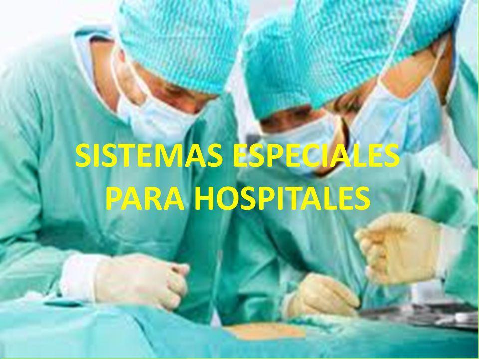Sistemas Especiales para Hospitales